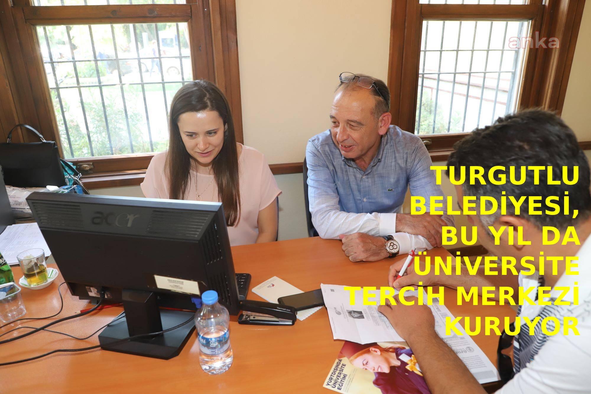 Turgutlu Belediyesi, bu yıl da üniversite tercih merkezi kuruyor