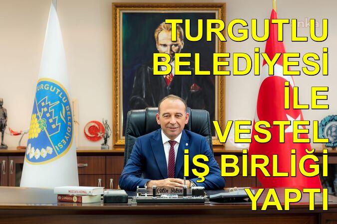 Turgutlu Belediyesi ile Vestel iş birliği yaptı