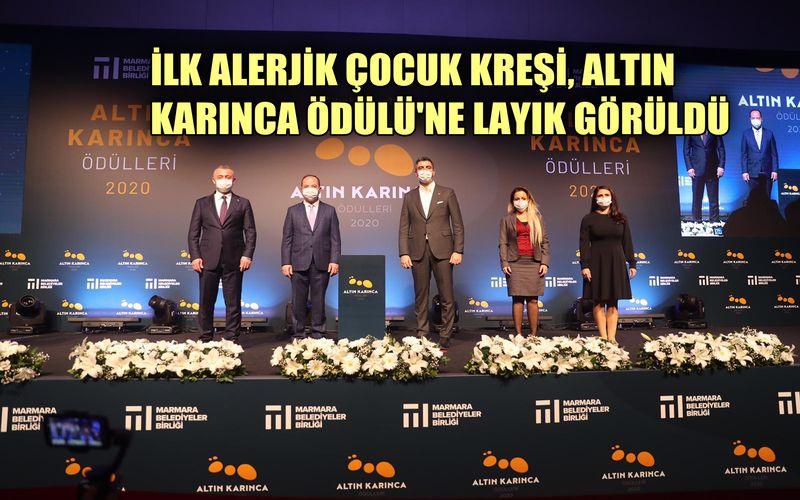 Türkiye'nin ilk alerjik çocuk kreşi, Altın Karınca Ödülü'ne layık görüldü