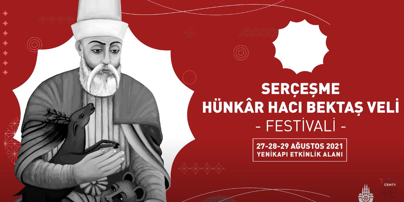 İBB'nin Serçeşme Hünkâr Hacı Bektaş Veli Festivali başladı